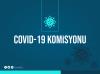 COVİD-19 Komisyonu Toplandı